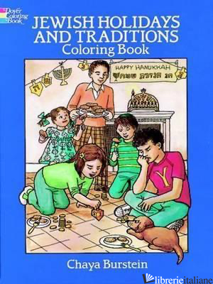 JEWISH HOLIDAYS AND TRADITIONS COLORING BOOK - BURSTEIN