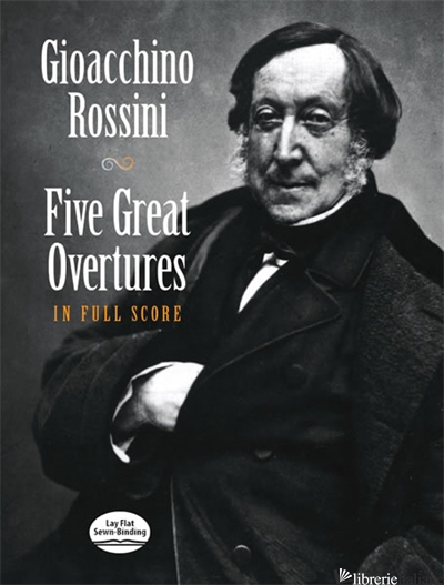 Five Great Overtures in Full Score - Gioacchino Rossini