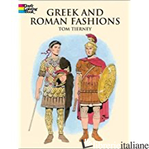 Greek and Roman Fashions - Tom Tierney