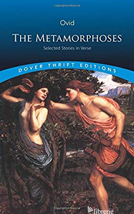 THE METAMORPHOSES: SELECTED STORIES IN VERSE - Ovidio