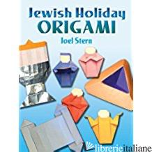 JEWISH HOLIDAY ORIGAMI - Stern, Joel