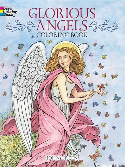 GLORIOUS ANGELS COLORING BOOK - Green, John