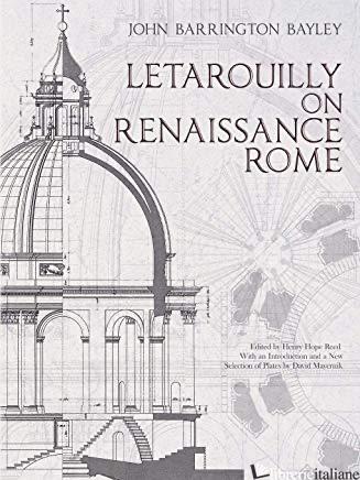 Letarouilly on Renaissance Rome - Bayley, John