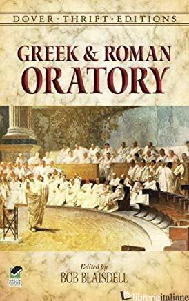 Greek and Roman Oratory - Blaisdell, Bob