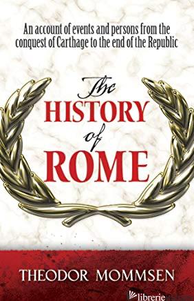 The History of Rome - Mommsen, Theodor