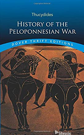 History of the Peloponnesian War - Thucydides,
