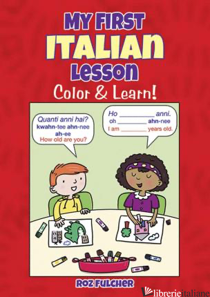 My First Italian Lesson: Color & Learn! - Fulcher Roz