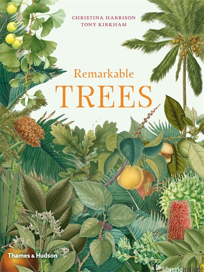 Remarkable Trees - Kirkham Tony