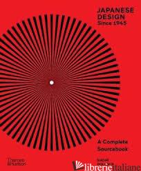 Japanese Design Since 1945: A Complete Sourcebook - Naomi Pollock