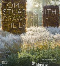 Tom Stuart-Smith, Drawn From The Land - Tom Stuart Smith