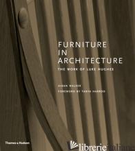 Furniture in Architecture - WALKER, AIDAN