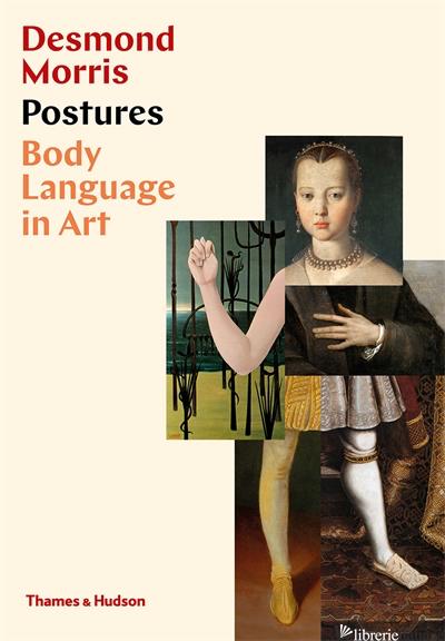Postures: Body Language in Art - Morris Desmond