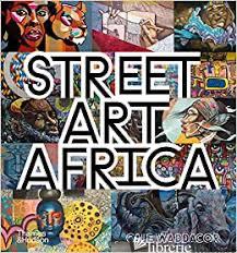 Street Art Africa - Cale Waddacor