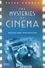 The Mysteries of Cinema - Conrad, Peter