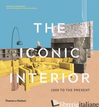 The Iconic Interior - Bradbury, Dominic