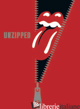The Rolling Stones: Unzipped - The Rolling Stones
