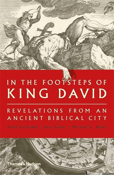 In the Footsteps of King David - Yosef Garfinkel
