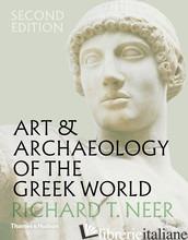 30% Art & Archaeology of the Greek World - Richard T. Neer