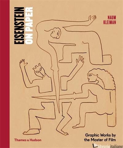 Eisenstein on Paper - Kleiman, Naum