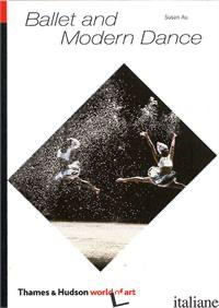 BALLET AND MODERN DANCE - AA.VV.