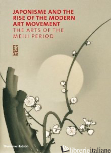 JAPONISME AND THE RISE OF THE MODERN ART MOVEMENT - GREGORY IRVINE