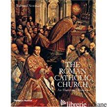 THE ROMAN CATHOLIC CHURCH - EDWARD NORMAN