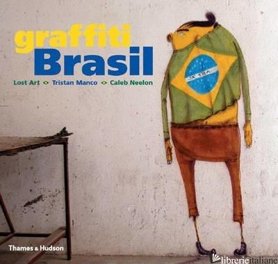 GRAFFITI BRASIL - AUTORI VARI