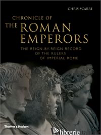 Chronicle of the Roman Emperors - Chris Scarre
