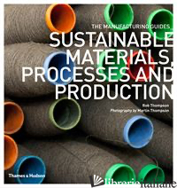 SUSTAINABLE MATERIALS, PROCESSES AND PRODUCTION - THOMPSON
