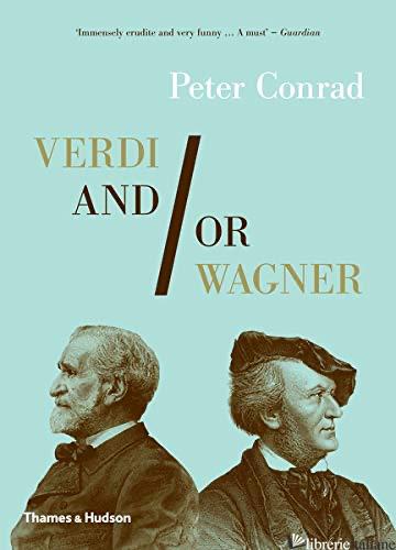 VERDI AND/OR WAGNER - CONRAD