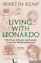 Living with Leonardo - Martin Kemp