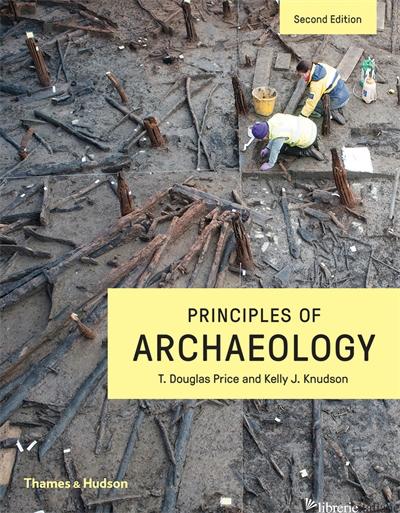 Principles of Archaeology - T. Douglas Price