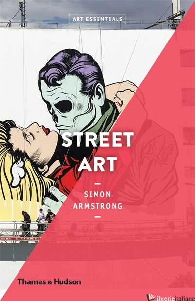 Art Essentials Street Art - Armstrong Simon