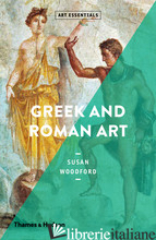 Greek and Roman Art - Woodford, Susan