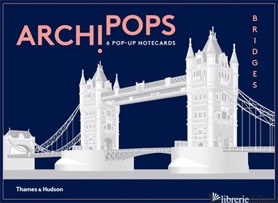 ARCHIPOPS: BRIDGES - Fletcher, Corinna