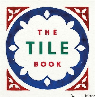 The Tile Book - Bloxham Terry