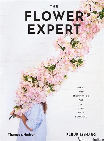 The Flower Expert - Fleur McHarg