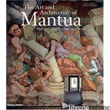 THE ART AND ARCHITECTURE OF MANTUA - BARBARA FURLOTTI