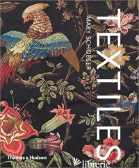 Textiles: The Art of Mankind - Schoeser, Mary