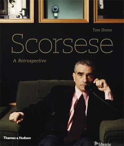 SCORSESE A RETROSPECTIVE - SHONE