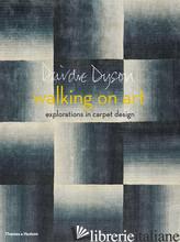 Walking on Art: Explorations in Carpet Design - DYSON