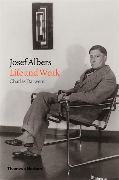 Josef Albers - Charles Darwent