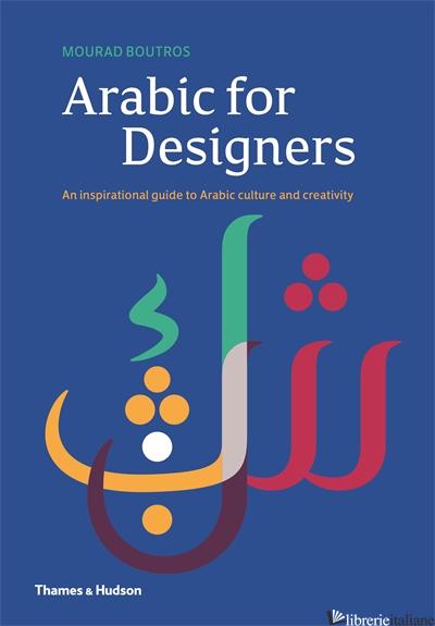 ARABIC FOR DESIGNERS - MOURAD BOUTROS