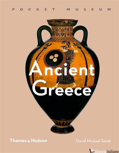 Pocket Museum: Ancient Greece - David Michael Smith