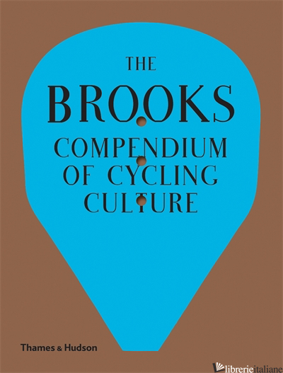 BROOKS COMPENDIUM OF CYCLING CULTURE - AA.VV