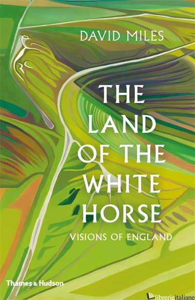 The Land of the White Horse - Miles David
