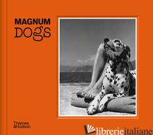 Magnum Dogs - Photos, Magnum
