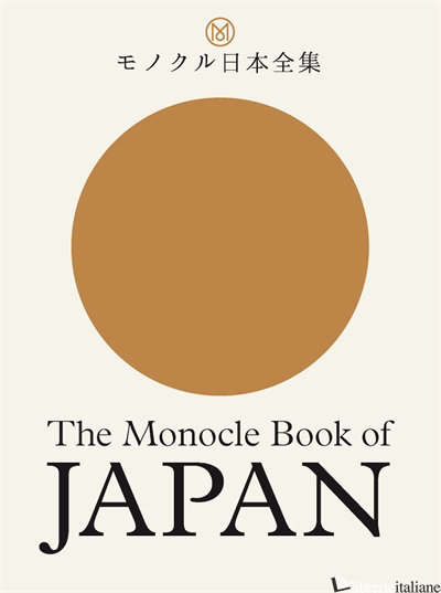 The Monocle Book of Japan - BRULE, TYLER