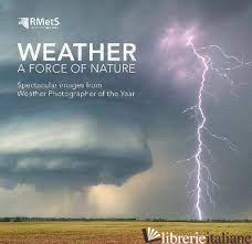 Weather - A Force Of Nature -