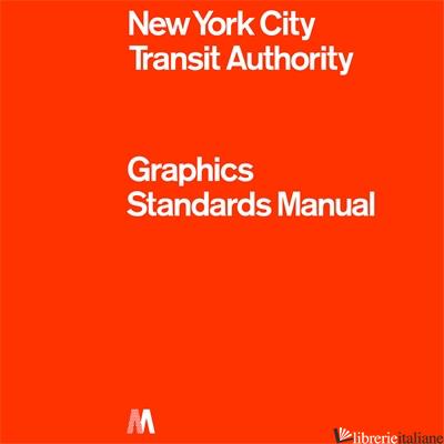 The American Revolution Bicentennial Graphics Standards Manual - Standards Manual